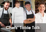 Chefs Table Talk